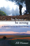 Be Brave  Be Strong