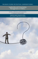 Leadership and Uncertainty Management in Politics [Pdf/ePub] eBook