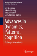 Advances in Dynamics, Patterns, Cognition: Challenges in ...