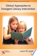 Clinical Approaches to Emergent Literacy Intervention Book