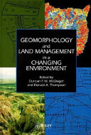 Geomorphology and Land Management in a Changing Environment