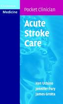 Acute Stroke Care