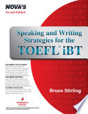 """Speaking and Writing Strategies for the TOEFL iBT"" by Bruce Stirling"