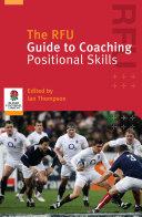 Pdf The RFU Guide to Coaching Positional Skills