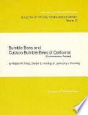 Bumble Bees and Cuckoo Bumble Bees of California (Hymenoptera, Apidae)