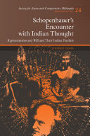 Schopenhauer s Encounter with Indian Thought