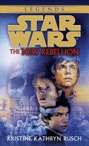 Pdf The New Rebellion: Star Wars Legends
