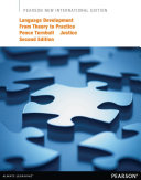 Language Development from Theory to Practice Pearson New International Edition