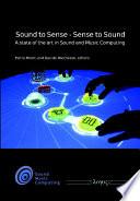 Sound to Sense, Sense to Sound