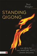 Standing Qigong for Health and Martial Arts   Zhan Zhuang