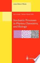 Stochastic Processes in Physics  Chemistry  and Biology