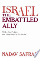 Israel—The Embattled Ally