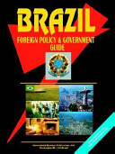 Brazil Foreign Policy And Government Guide