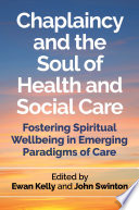 Chaplaincy And The Soul Of Health And Social Care