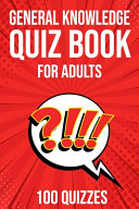 General Knowledge Quiz Book for Adults
