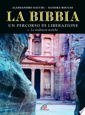 Download La Bibbia. Un percorso di liberazione Free Books - Dlebooks.net
