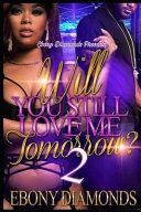 Will You Still Love Me Tomorrow 2