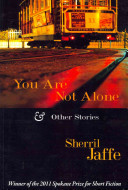 You are Not Alone   Other Stories