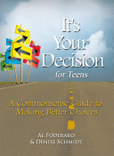 It s Your Decision for Teens