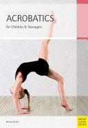 Acrobatics for Children   Teenagers