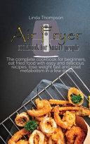 Air Fryer Cookbook for Smart People Book PDF