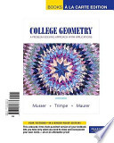 College Geometry  : A Problem Solving Approach with Applications, Books a la Carte Edition