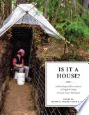 Is It a House?  : Archaeological Excavations at English Camp, San Juan Island, Washington