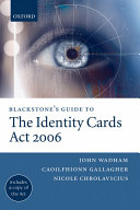 Blackstone s Guide to the Identity Cards Act 2006