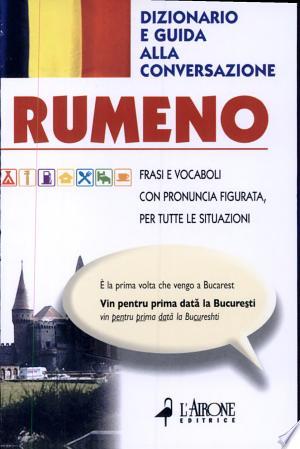 Download Rumeno. Dizionario e guida alla conversazione online Books - godinez books