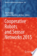 Cooperative Robots and Sensor Networks 2015 Book