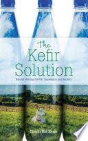 The Kefir Solution