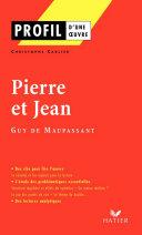 Pdf Profil - Maupassant (Guy de) : Pierre et Jean Telecharger
