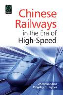 Chinese Railways in the Era of High Speed