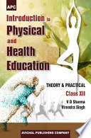 APC Introduction to Physical and Health Education Class  XII  Theory and Practical
