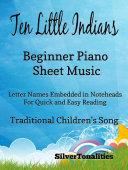 Ten Little Indians Beginner Piano Sheet Music