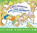 Cinco Monitos Subidos a Un Arbol   Five Little Monkeys Sitting in a Tree   Formerly Titled En Un Arbol Estan Los Cinco Monitos