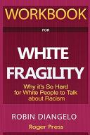 Workbook For White Fragility