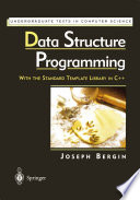 Data Structure Programming  : With the Standard Template Library in C++
