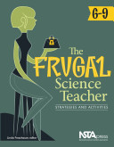 The Frugal Science Teacher, 6-9