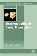 Biocompatibility of Dental Biomaterials