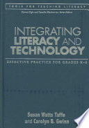 Integrating literacy and technology  : effective practice for grades K-6