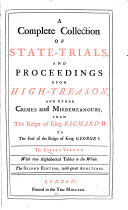 A Complete Collection of State trials  and Proceedings for High treason  and Other Crimes and Misdemeanours  1685 1696