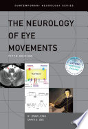 The Neurology of Eye Movements Book