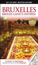 Guida Turistica Bruxelles. Bruges, Gand e Anversa Immagine Copertina
