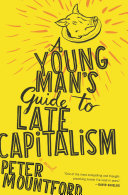 A Young Man's Guide to Late Capitalism [Pdf/ePub] eBook