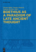 Boethius as a Paradigm of Late Ancient Thought