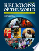 Religions of the World  A Comprehensive Encyclopedia of Beliefs and Practices  2nd Edition  6 volumes