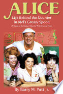 Alice Life Behind The Counter In Mel S Greasy Spoon A Guide To The Feature Film The Tv Series And More