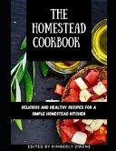 The Homestead Cookbook Book