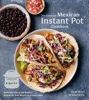 The Essential Mexican Instant Pot Cookbook [Pdf/ePub] eBook